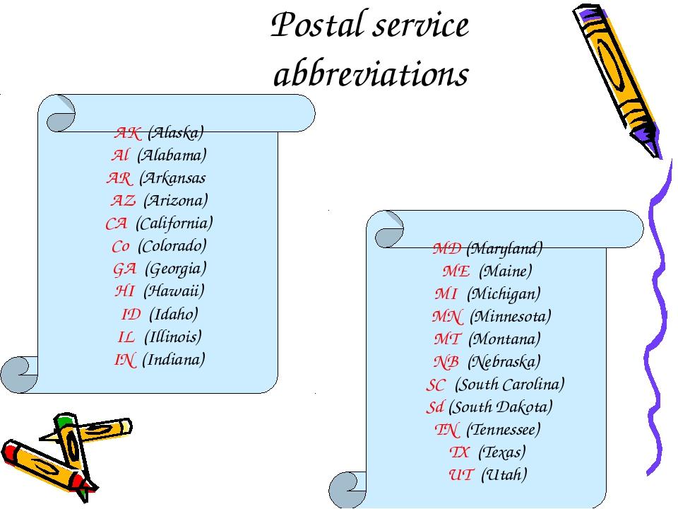 Postal service abbreviations MD (Maryland) ME (Maine) MI (Michigan) MN (Minne...