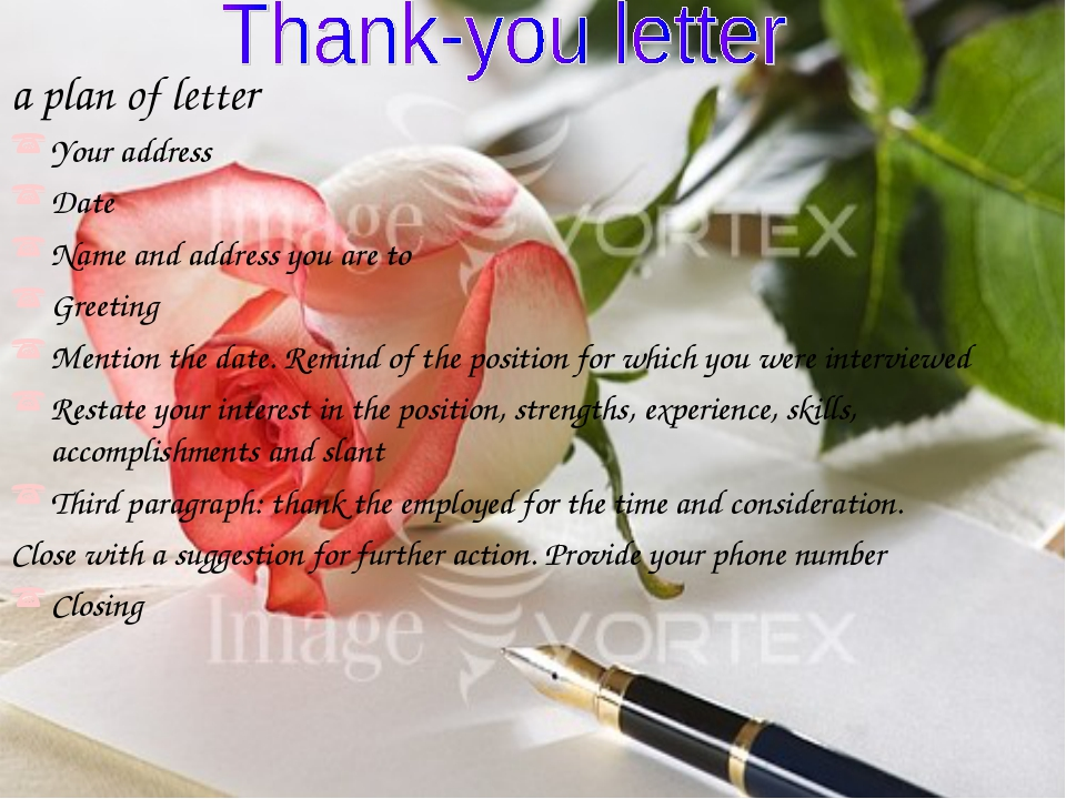 Thank-you letter a plan of letter Your address Date Name and address you are...