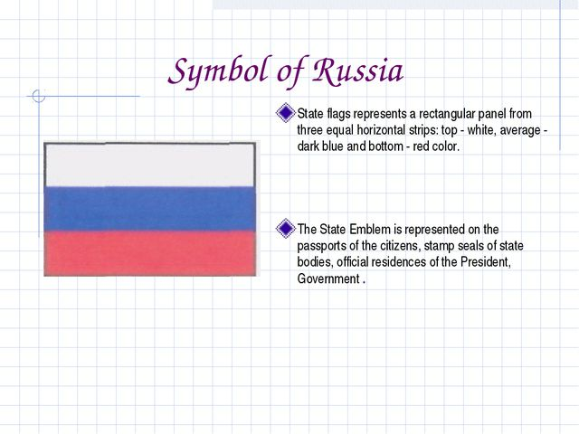 Symbol of Russia State flags represents a rectangular panel from three equal...