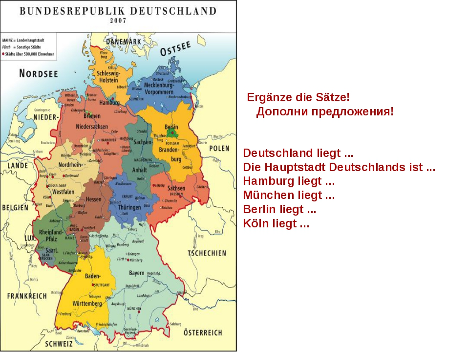 Ergänze die Sätze! Дополни предложения! Deutschland liegt ... Die Hauptstadt...