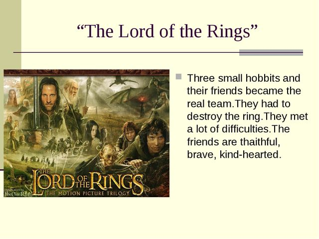 """The Lord of the Rings"" Three small hobbits and their friends became the real..."