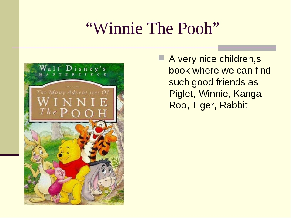 """Winnie The Pooh"" A very nice children,s book where we can find such good fri..."
