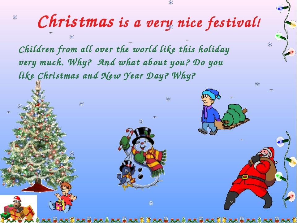 Christmas is a very nice festival! Children from all over the world like this...