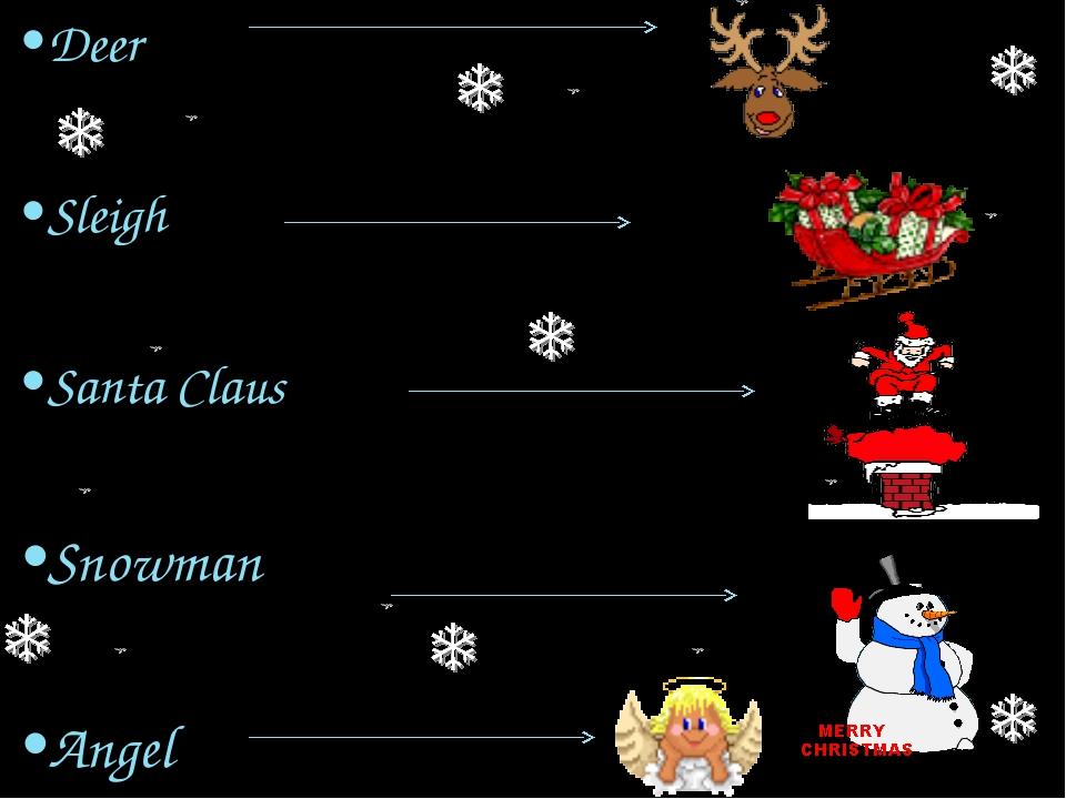 Deer Sleigh Santa Claus Snowman Angel