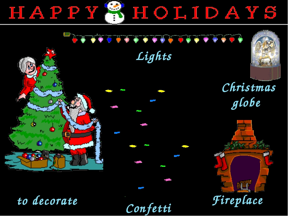 Lights to decorate Fireplace Confetti Christmas globe