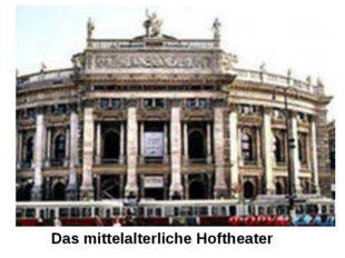 Das mittelalterliche Hoftheater