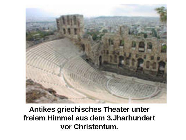 Antikes griechisches Theater unter freiem Himmel aus dem 3.Jharhundert vor Ch...