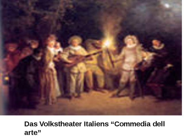 """Das Volkstheater Italiens """"Commedia dell arte"""""""