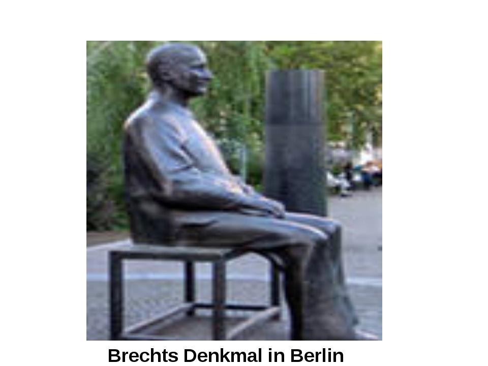 Brechts Denkmal in Berlin