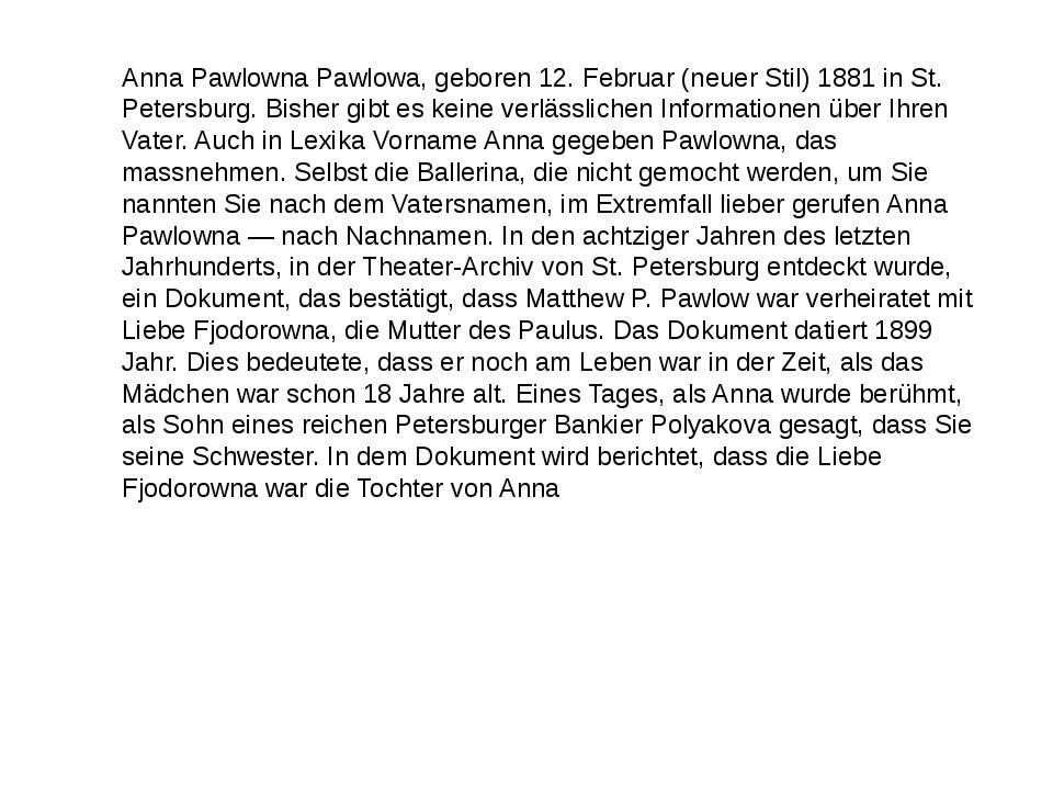 Anna Pawlowna Pawlowa, geboren 12. Februar (neuer Stil) 1881 in St. Petersbur...