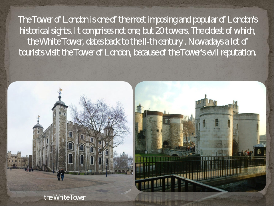 The Tower of London is one of the most imposing and popular of London's histo...