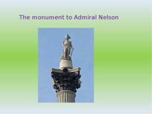 The monument to Admiral Nelson