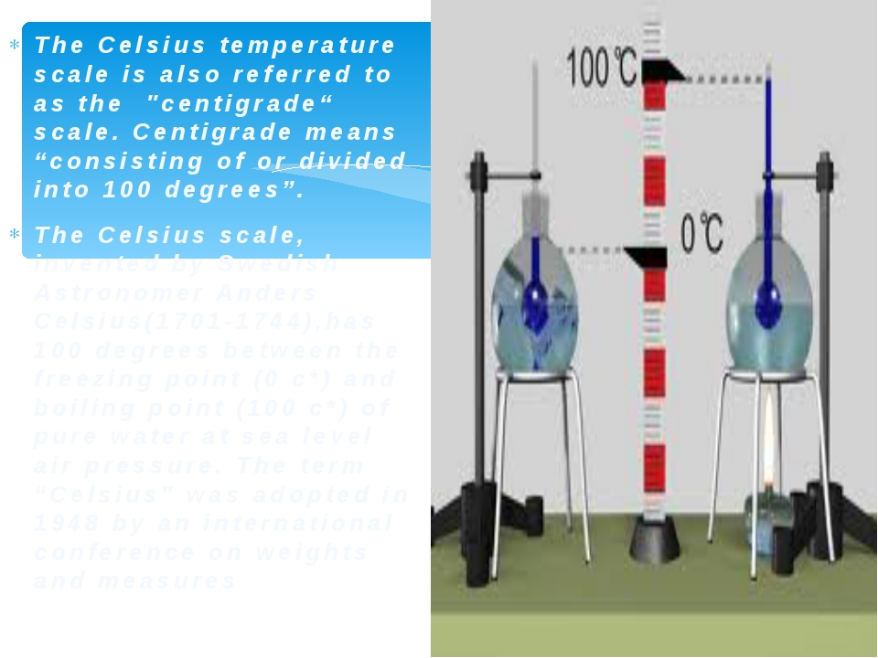 """The Celsius temperature scale is also referred to as the """"centigrade"""" sca..."""