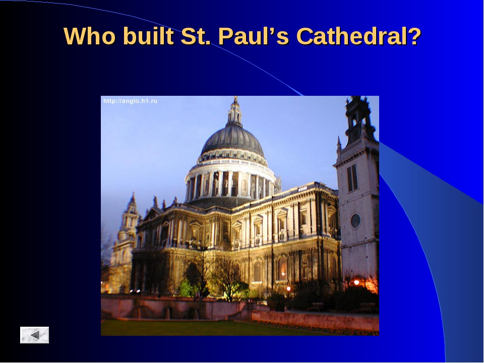 Who built St. Paul's Cathedral?