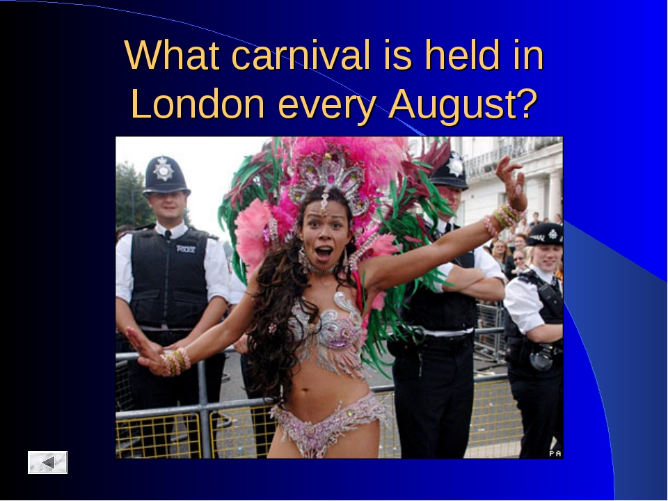 What carnival is held in London every August?