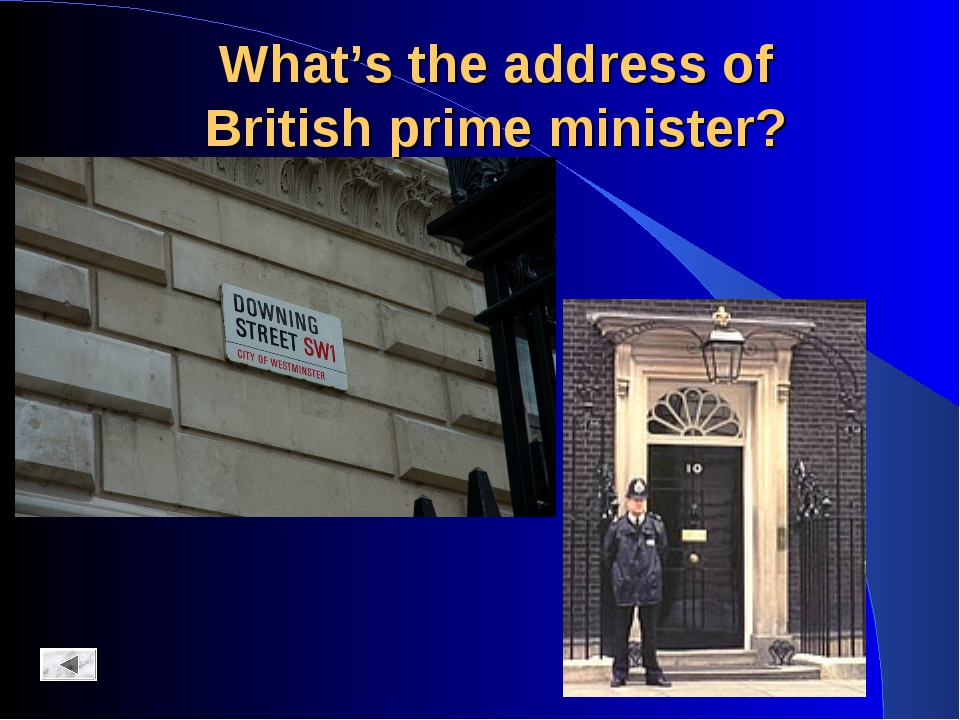 What's the address of British prime minister?