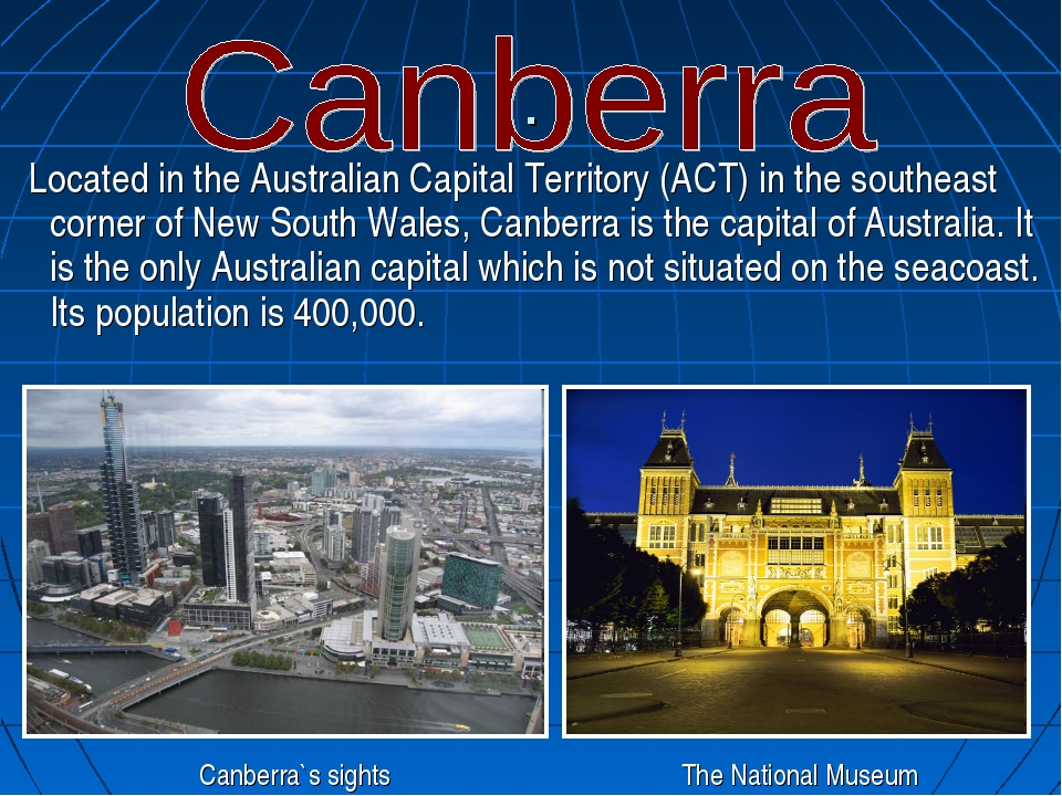 . Located in the Australian Capital Territory (ACT) in the southeast corner o...