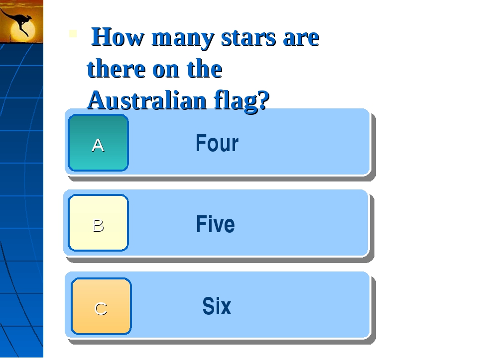How many stars are there on the Australian flag? Four Five Six