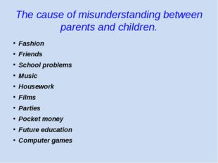 The cause of misunderstanding between parents and children. Fashion Friends S