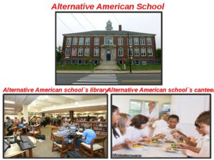 Alternative American School Alternative American school`s library Alternative