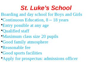 St. Luke's School Boarding and day school for Boys and Girls Continuous Educa
