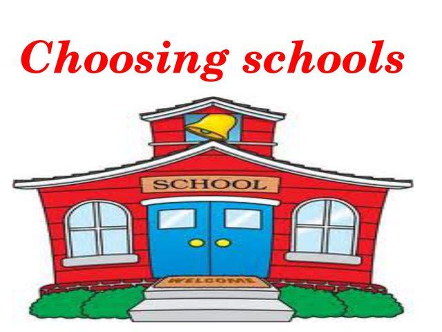 Choosing schools