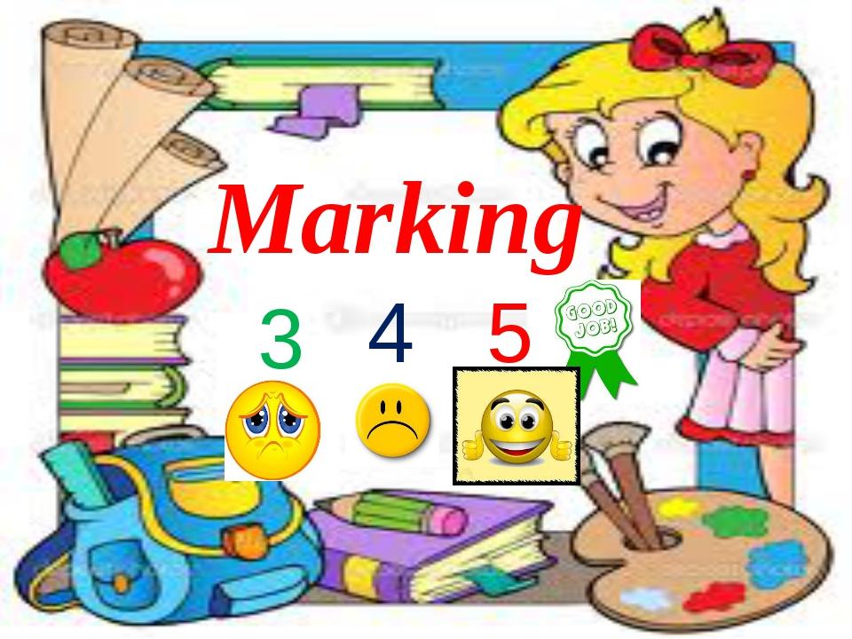 Marking 3 4 5