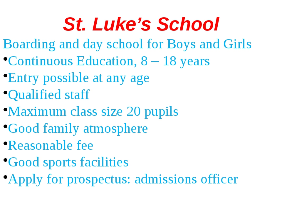 St. Luke's School Boarding and day school for Boys and Girls Continuous Educa...