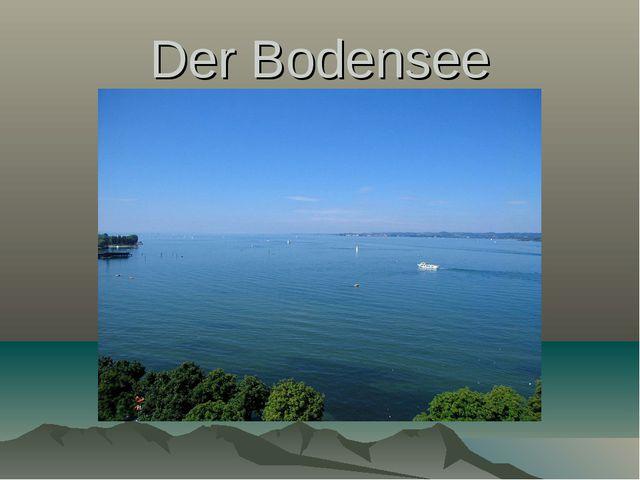 Der Bodensee