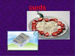 curds