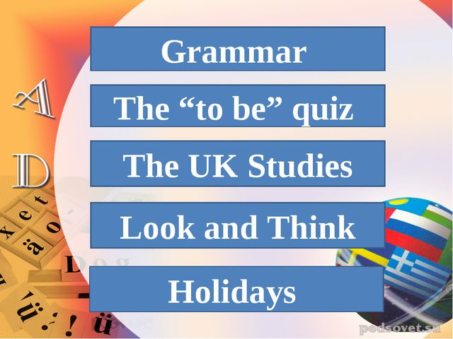 "Grammar The ""to be"" quiz The UK Studies Look and Think Holidays"