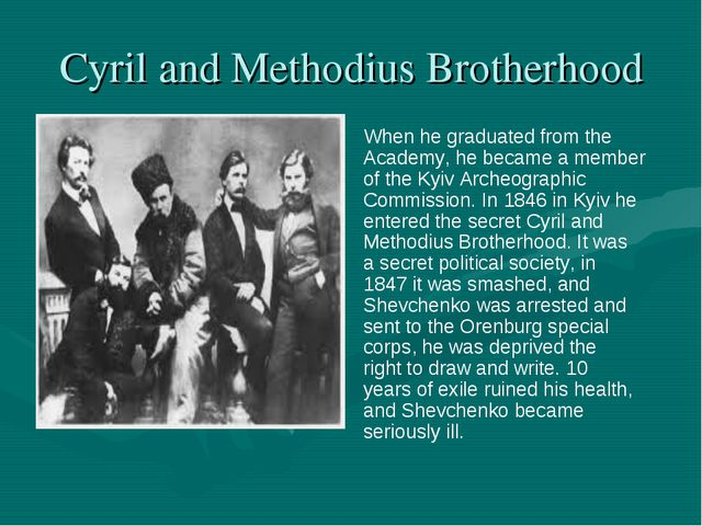 Cyril and Methodius Brotherhood When he graduated from the Academy, he became...