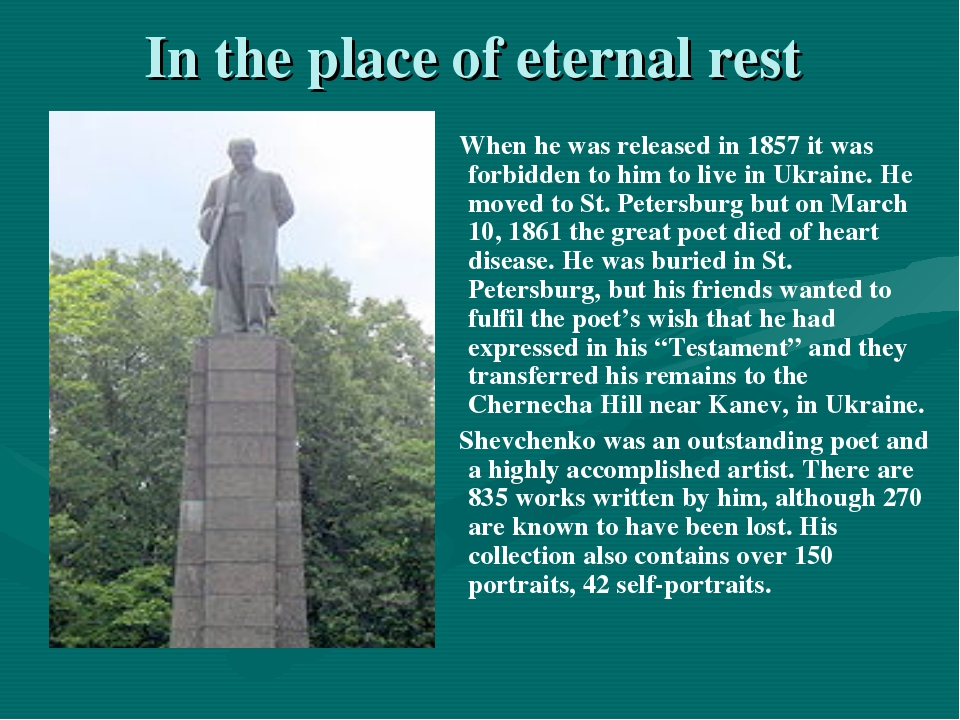 In the place of eternal rest When he was released in 1857 it was forbidden to...