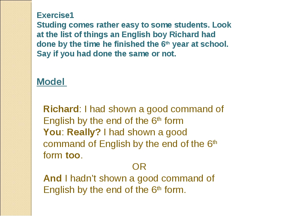 Exercise1 Studing comes rather easy to some students. Look at the list of th...