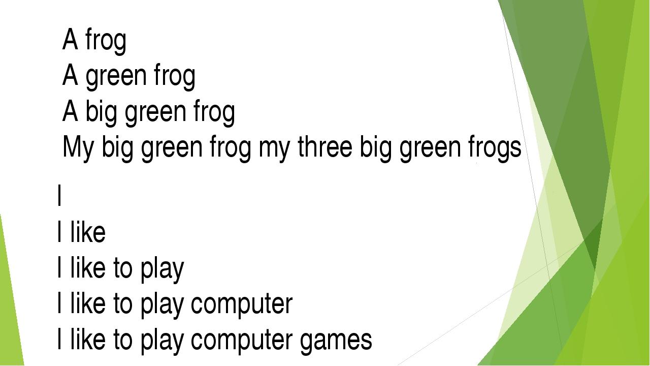 I I like I like to play I like to play computer I like to play computer games...