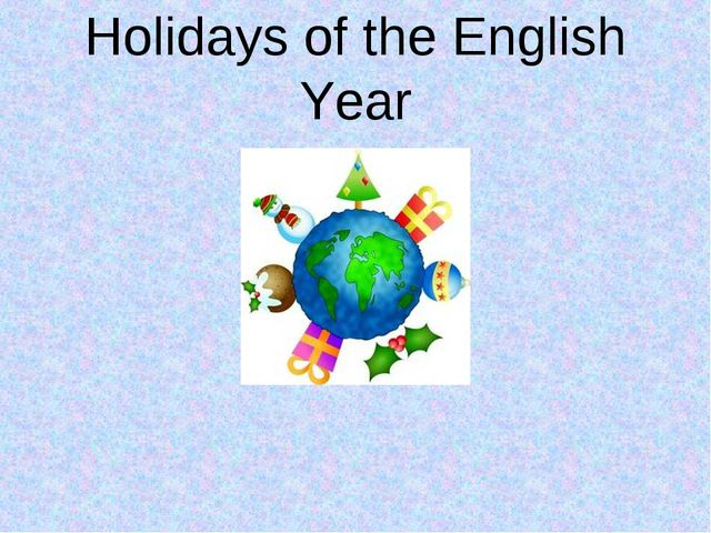 Holidays of the English Year