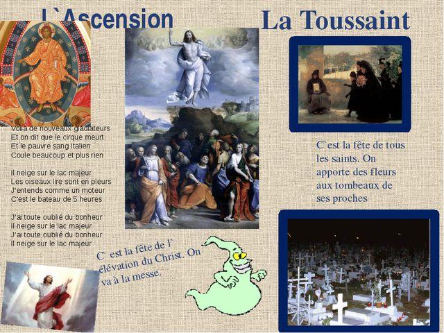 L`Ascension C` est la fête de l` élévation du Christ. On va à la messe. La To...