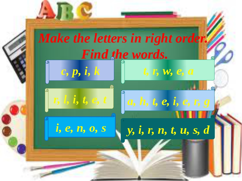 Make the letters in right order. Find the words. y, i, r, n, t, u, s, d c, p,...