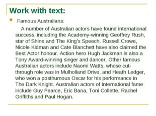 Work with text: Famous Australians: A number of Australian actors have found
