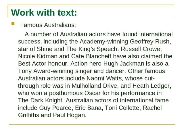 Work with text: Famous Australians: A number of Australian actors have found...