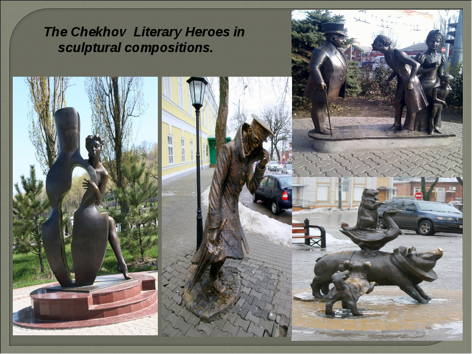 The Chekhov Literary Heroes in sculptural compositions.