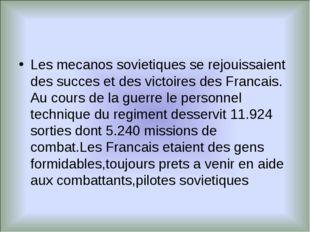 Les mecanos sovietiques se rejouissaient des succes et des victoires des Fran