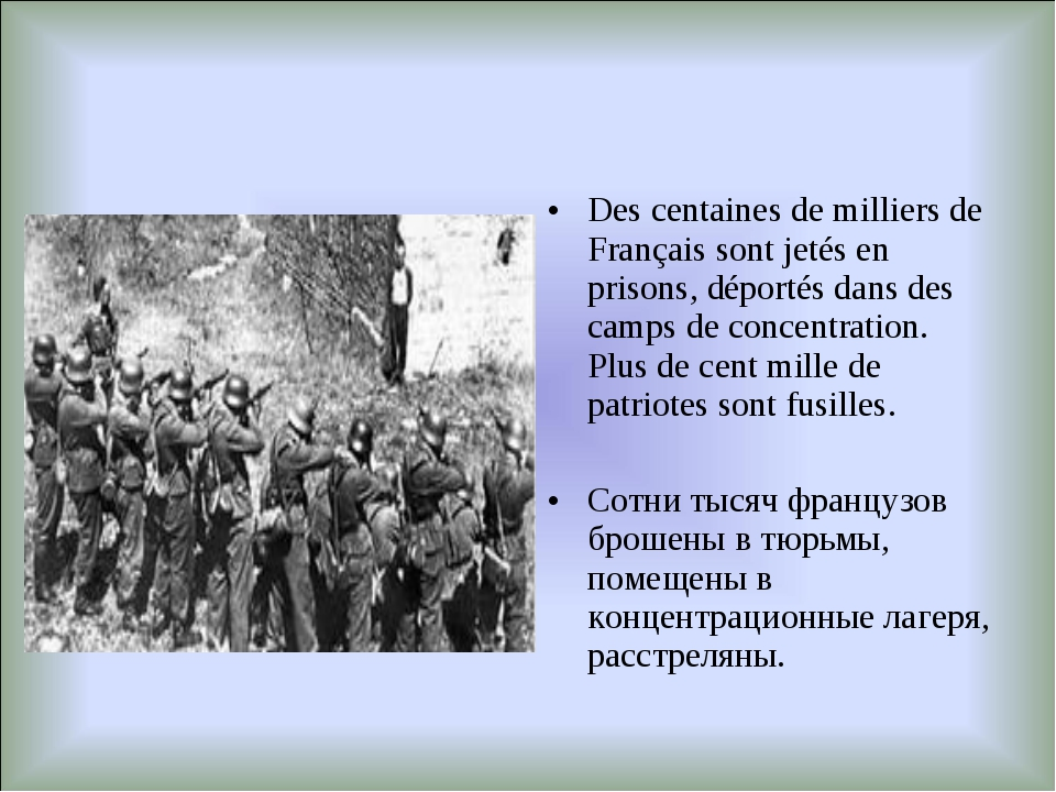 Des centaines de milliers de Français sont jetés en prisons, déportés dans de...