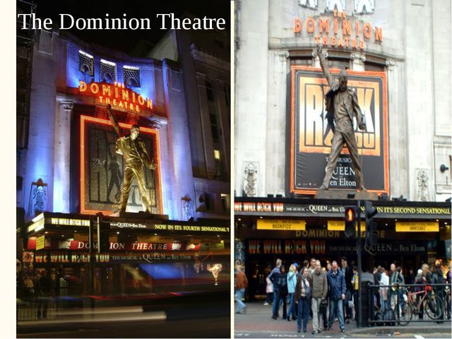 The Dominion Theatre