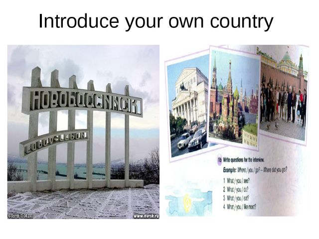 Introduce your own country