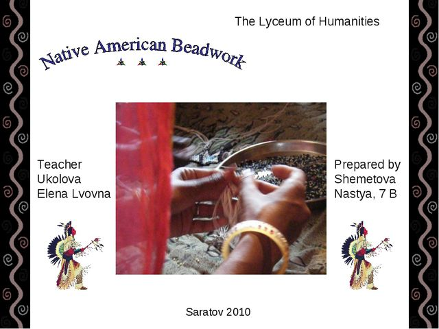 The Lyceum of Humanities Prepared by Shemetova Nastya, 7 B Teacher Ukolova El...