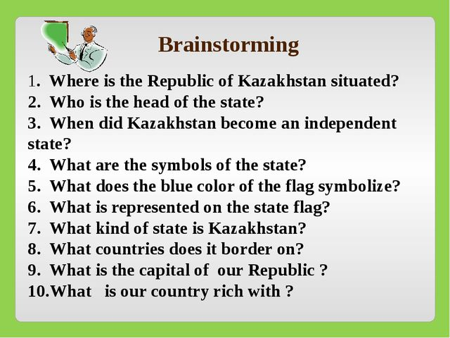 1. Where is the Republic of Kazakhstan situated? 2. Who is the head of the s...