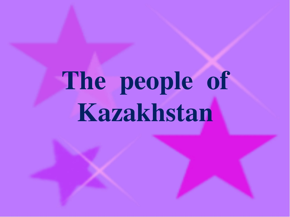 The people of Kazakhstan