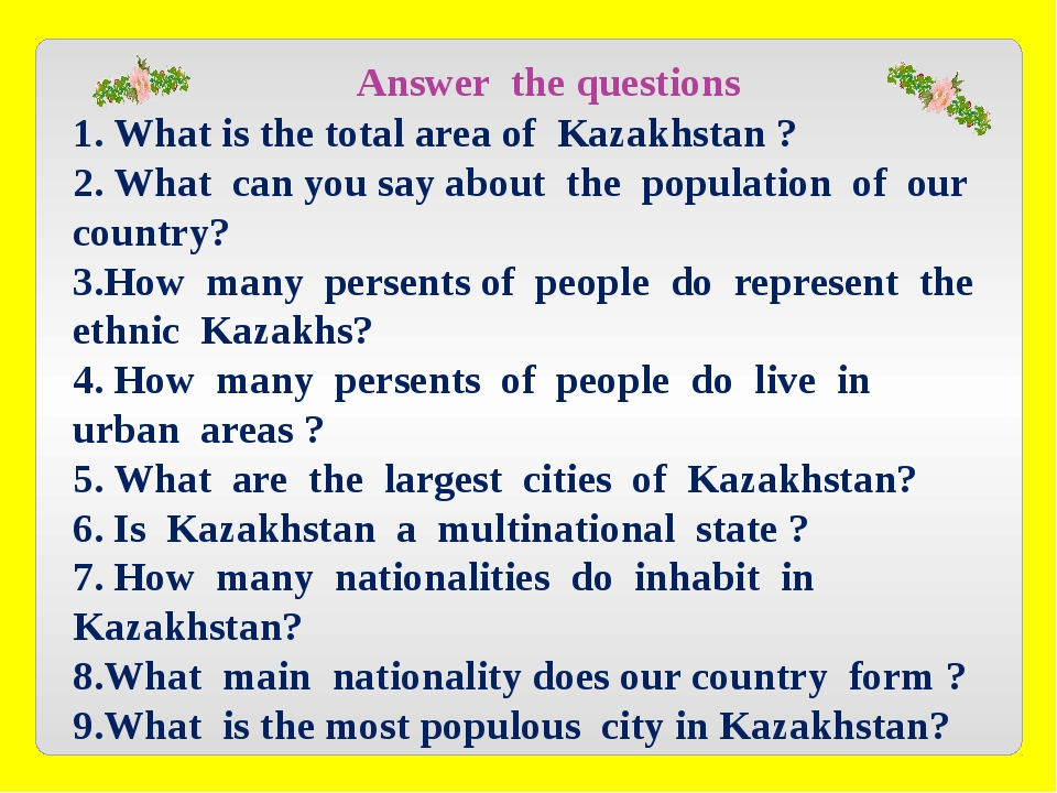 Answer the questions 1. What is the total area of Kazakhstan ? 2. What can y...