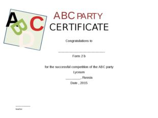 ABC PARTY CERTIFICATE Congratulations to __________________________________ F